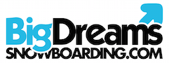 Big Dreams Snowboarding