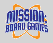 Mission Board Games