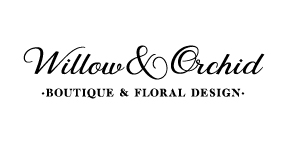 Willow & Orchid Boutique and Floral Design